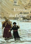 1990 L'école au bout du fleuve d'Olivier Föllmi
