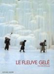 1990 Le Fleuve gelé d'Olivier Föllmi
